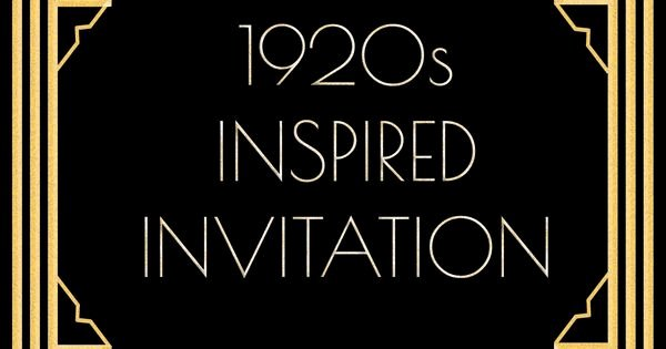 1920s Invitation Template Free Fresh Use This 1920s Inspired Invitation Template for A Gatsby