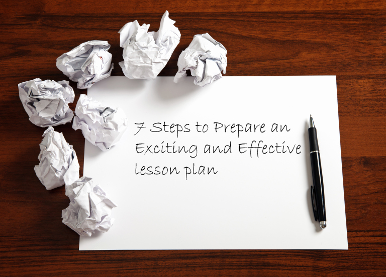 7 Step Lesson Plan Unique 7 Steps to Prepare An Exciting and Effective Lesson Plan