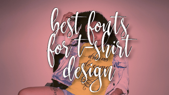 Best Fonts for T Shirts Elegant Best Fonts for T Shirt & Apparel Design 3 Free Designs that You Can Use to Create Your Own T