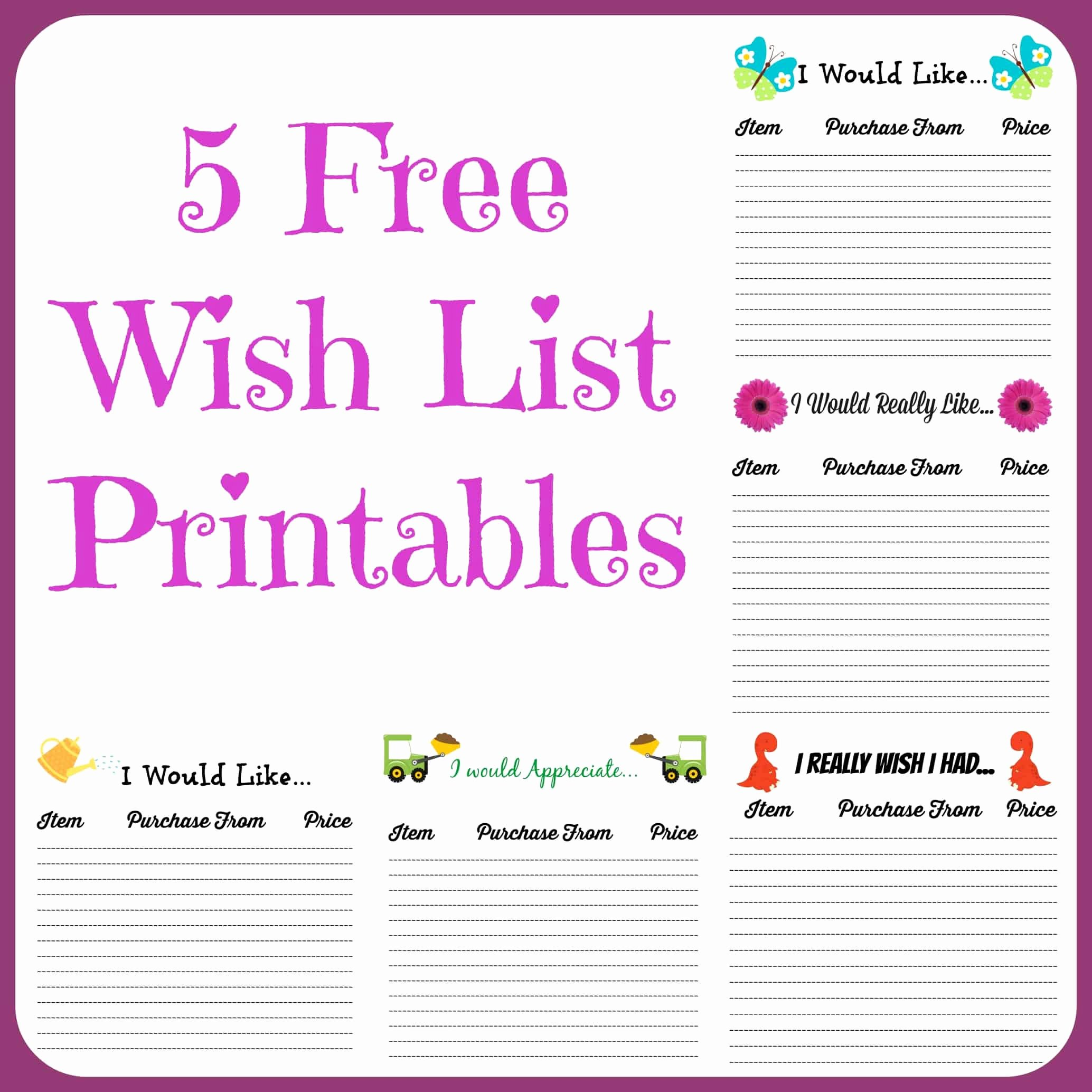Birthday Wish List Template Lovely Free Wish List Printables 5 Designs to Pick From Farmer S Wife Rambles