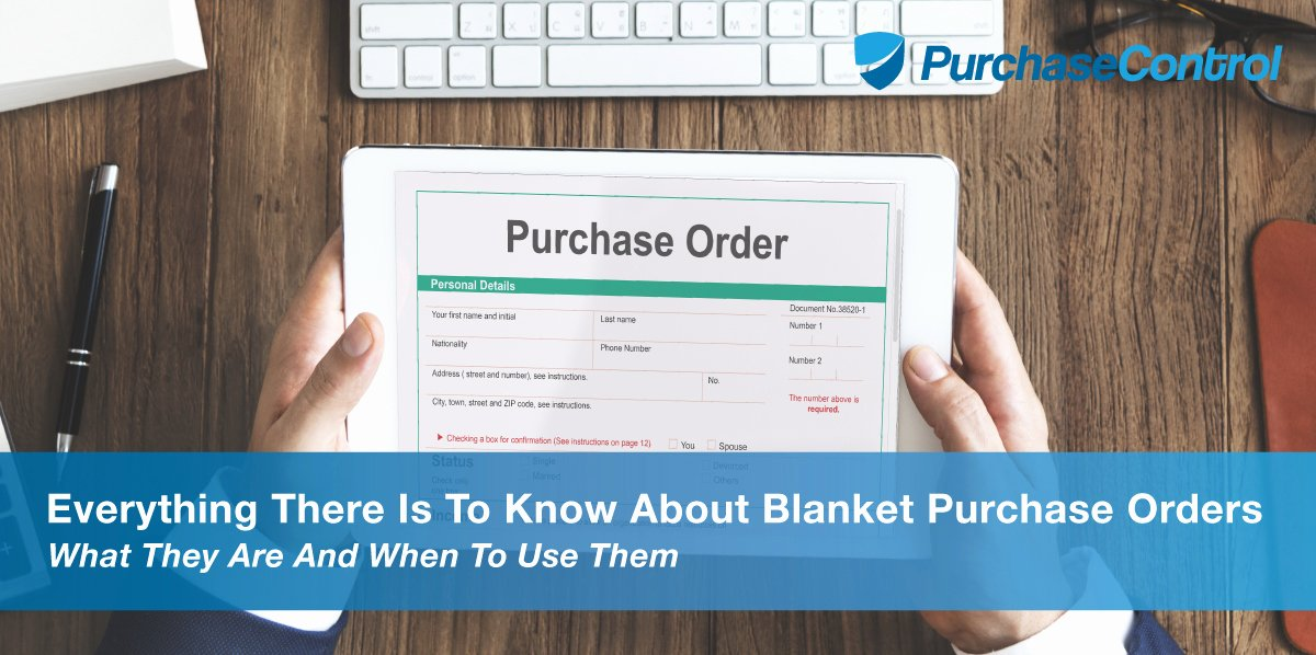 Blanket Purchase order Template Awesome What is A Blanket Purchase order