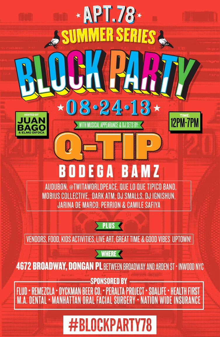 Block Party Flyer Template Awesome today Word Up Apt 78 Summer Series Block Party—with Q Tip Juan Bago and More