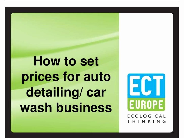 Car Wash Business Plan Pdf Best Of How to Set Prices for Auto Detailing Car Wash Business