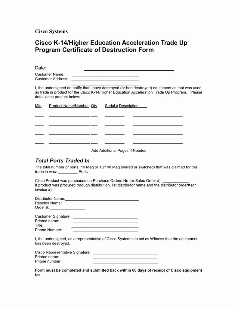 Certificate Of Destruction form New Cisco K 14 Higher Education Acceleration Trade Up Program Certificate Of Destruction form