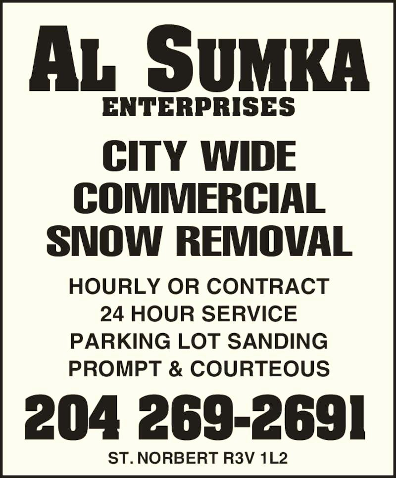 Commercial Snow Removal Contract Luxury Al Sumka Enterprises 1353 Marchand Rd Howden Mb
