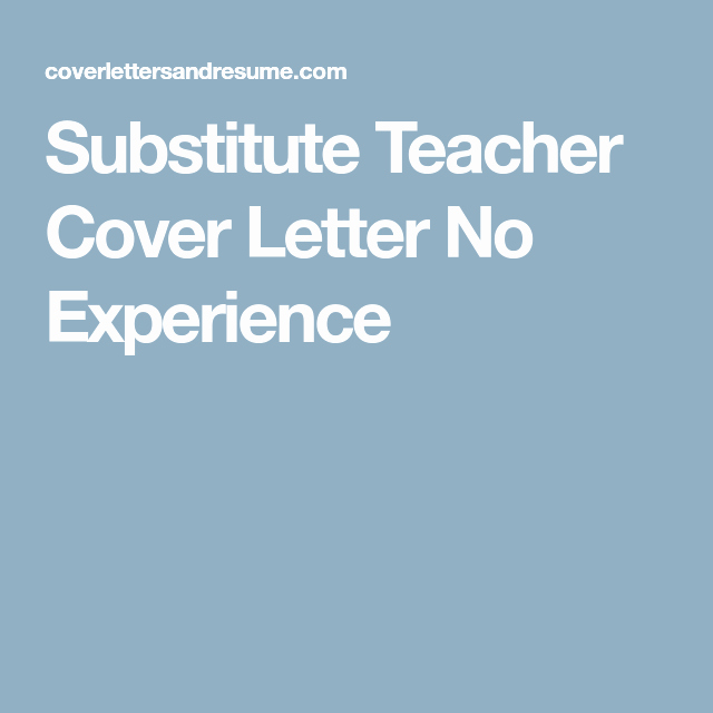 Cover Letter for Substitute Teacher Fresh Substitute Teacher Cover Letter No Experience Teaching