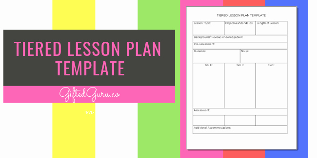 Differentiated Lesson Plan Template Elegant Tiered Lesson Plan Template Gifted Guru