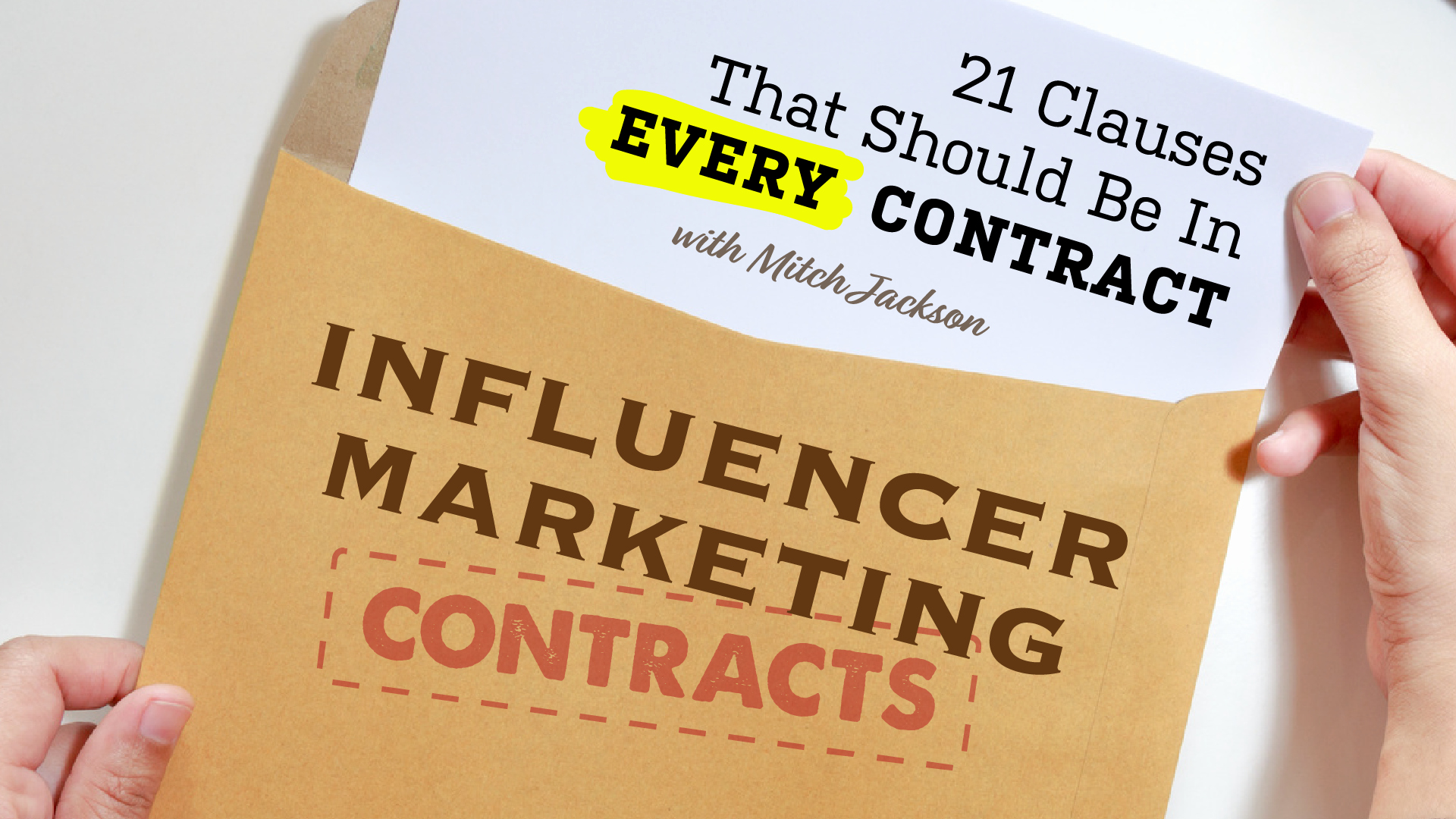 Digital Marketing Contract Template Elegant Influencer Marketing Contracts 21 Clauses to Always Include