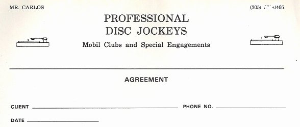 Disc Jockey Contract form Awesome Mr Carlos Professional Disc Jockeys Disco Miami Florida 1975 to 1980