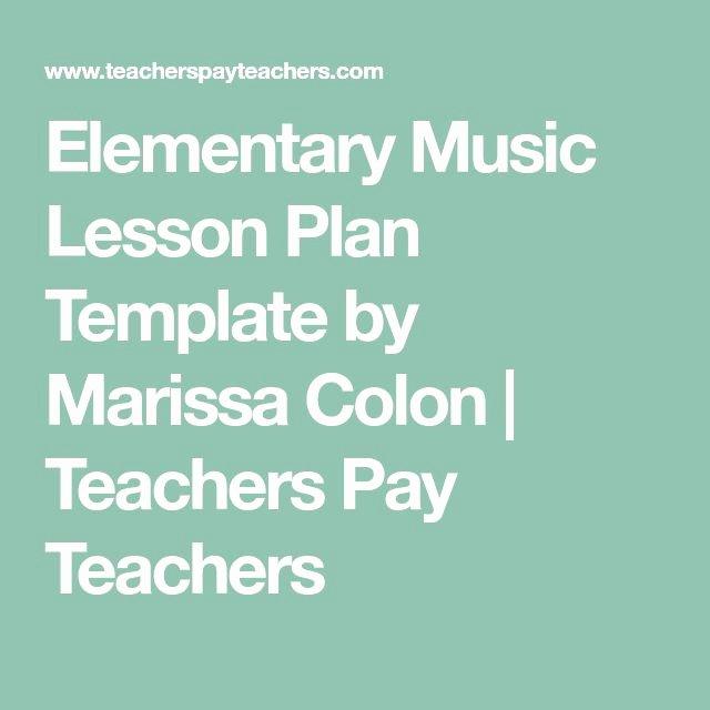 Elementary Music Lesson Plan Template Lovely Best 25 Elementary Music Lessons Ideas On Pinterest