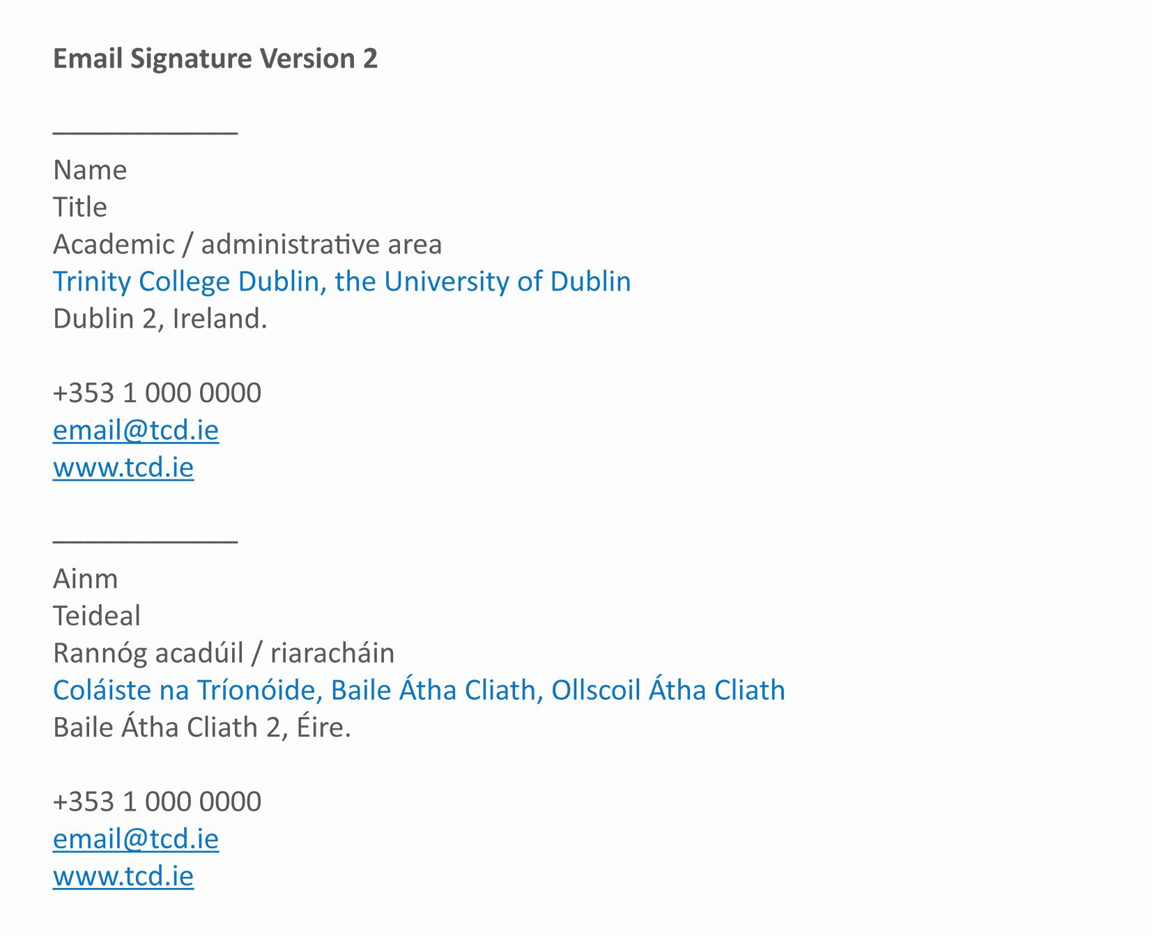Email Signature for College Student Unique Identity Trinity College Dublin