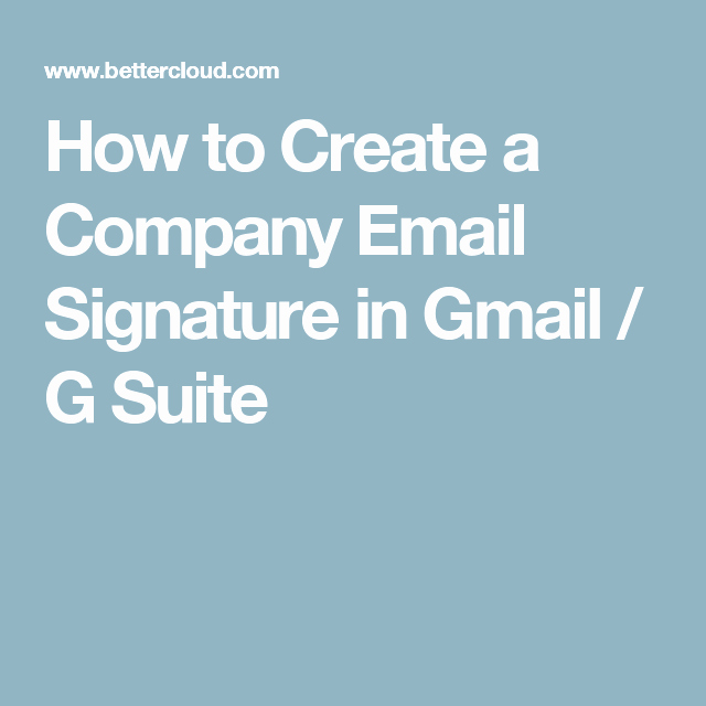 Email Signature for Recent Graduate New How to Create A Pany Email Signature In Gmail G Suite Google Tips for Teachers