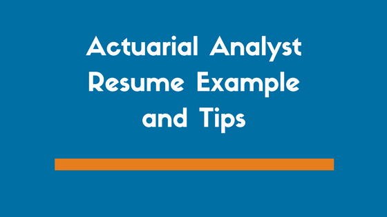 Entry Level Actuary Resume Unique Actuarial Analyst Resume Example and 5 Tips for Writing Your Own Zipjob