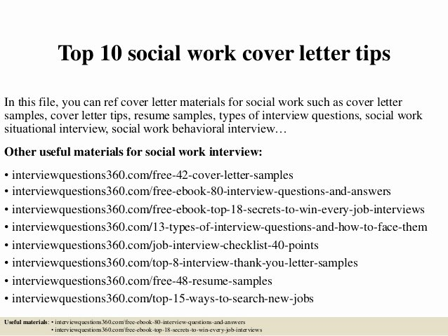 Entry Level social Work Resume Lovely top 10 social Work Cover Letter Tips