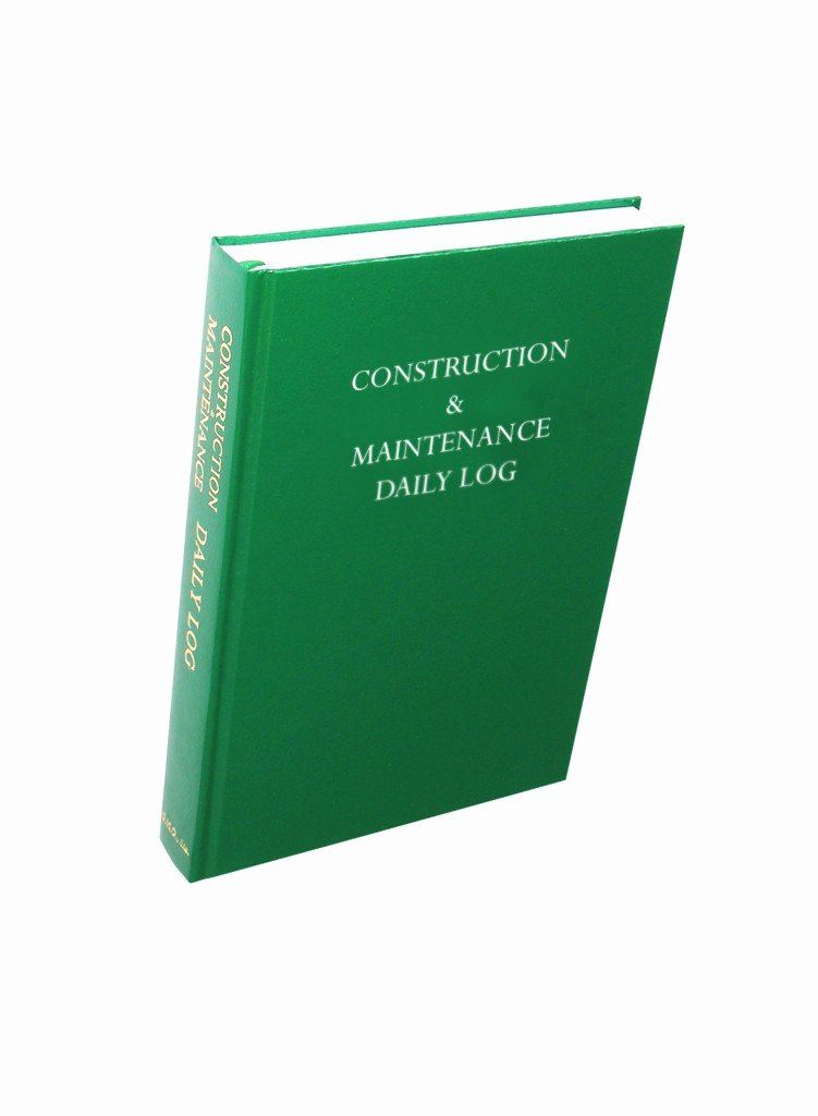 505 construction maintenance daily logbook