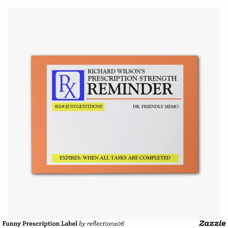 Fake Prescription Bottle Label Template Unique Funny Prescription Label Post It Notes