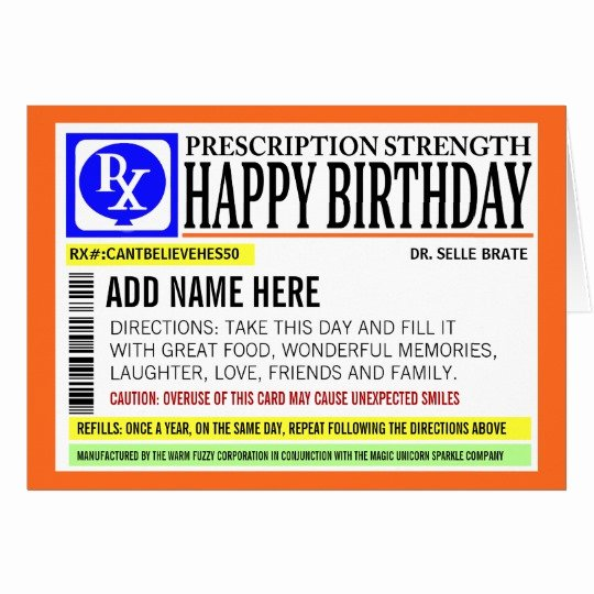Fake Prescription Label Template Awesome Funny Prescription Label Happy Birthday Greeting Card