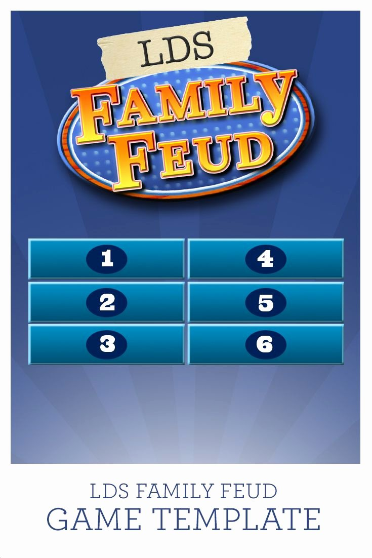 Family Feud Game Template Inspirational Use This Lds Family Feud Game Template with 38 Questions Already Programmed In or Add Your Own