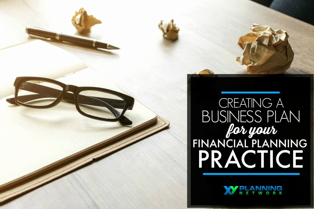 Financial Advisor Business Plan Luxury Creating A Business Plan for Your Financial Planning Practice