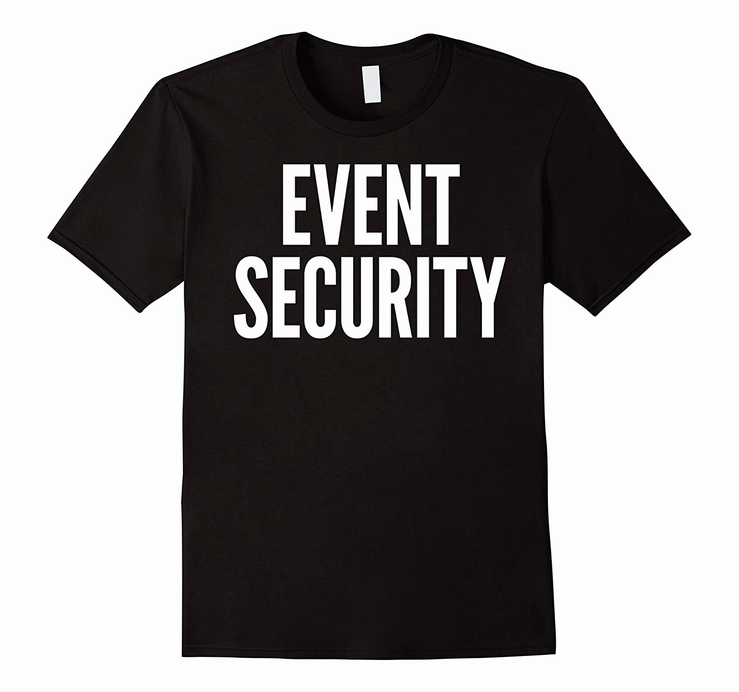 Font for T Shirts Awesome event Security T Shirt In White Font Printed Front & Back T Shirt – Managatee