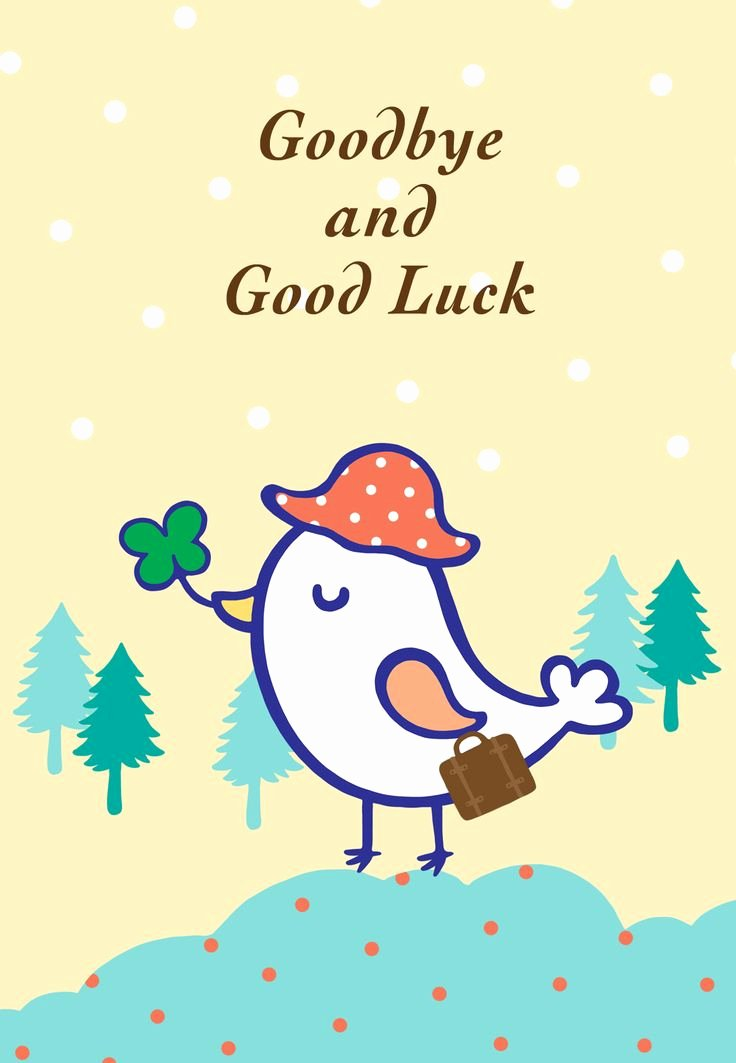 Free Good Luck Cards Lovely Free Printable Goodbye and Good Luck Greeting Card Littlestar Cindy Greeting Cards