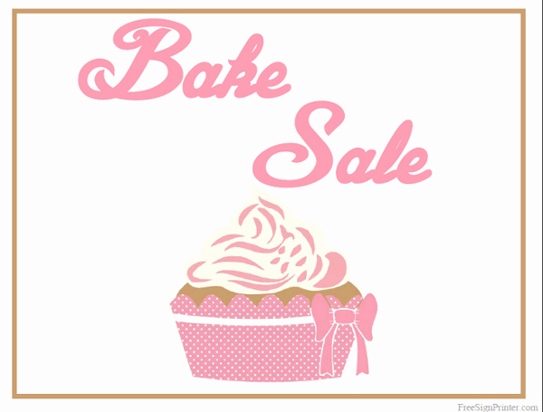 Free Printable Bake Sale Flyers Best Of Printable Bake Sale Sign