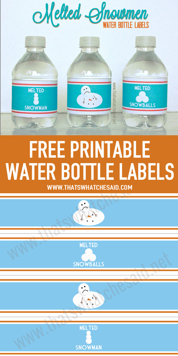 Free Water Bottle Labels Inspirational Free Printable Water Bottle Labels Melted Snowmen From
