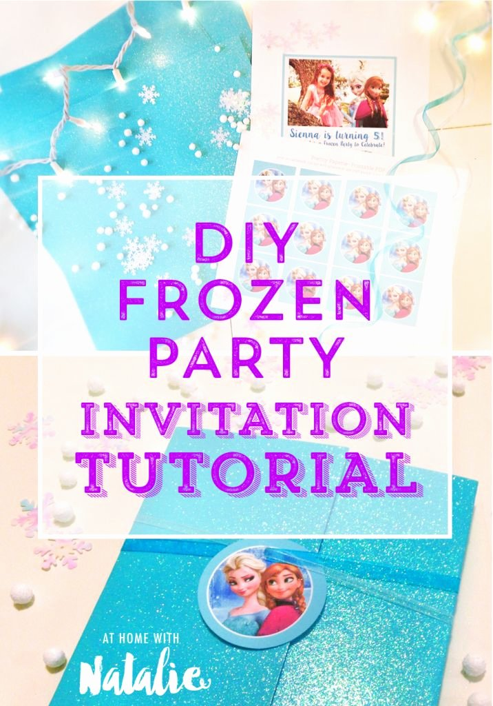 Frozen Bday Party Invites Awesome Frozen Party Invite Tutorial and Free Printable athomewithnatalie