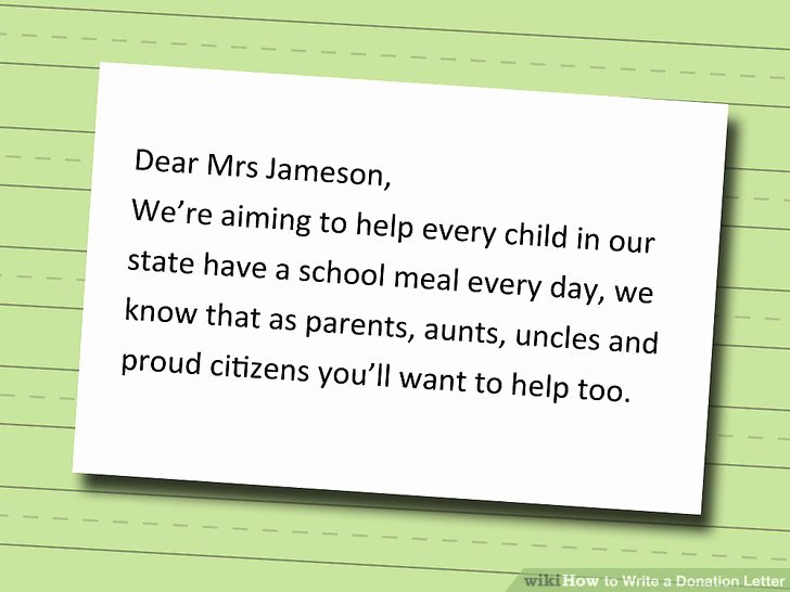 Fundraising Letter to Parents Inspirational How to Write A Donation Letter 9 Steps with Wikihow