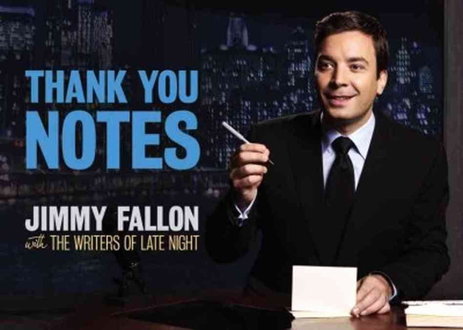 Funny Thank You Notes Unique Late Night Thank You Notes From Jimmy Fallon Npr