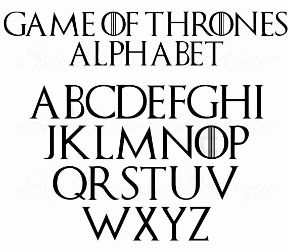 Game Of Thrones Font Beautiful Game Of Thrones Alphabet Fonts Svg Png Dxf for Cricut