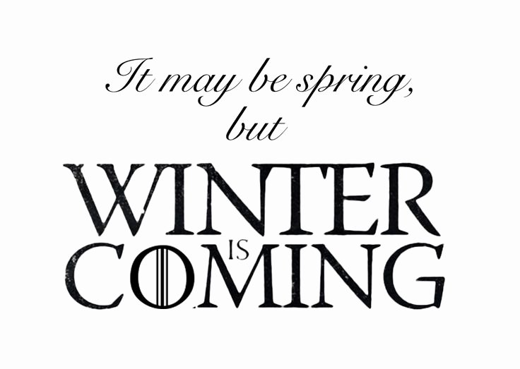 Game Of Thrones Font Elegant It May Be Spring but Winter is Ing Game Of Thrones Season 4 Premiere April 6th