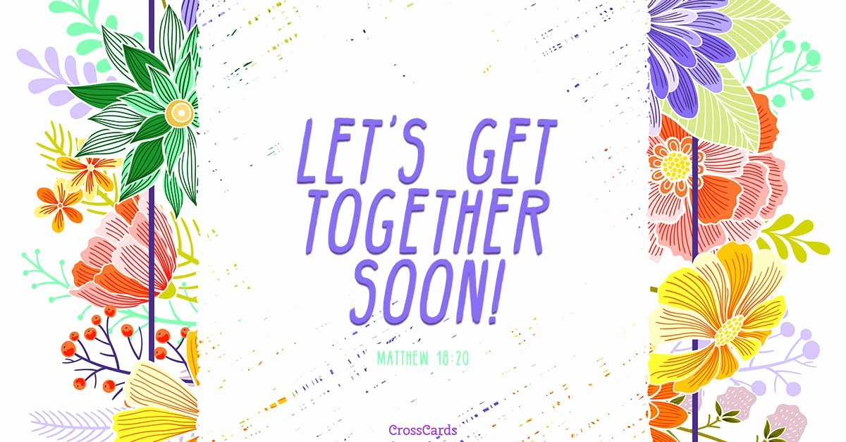 Get together Invitation Message Best Of Free Get to Her Ecard Email Free Personalized