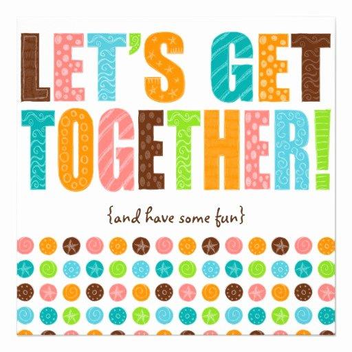 "Get together Invitation Message Inspirational Let S Get to Her 5 25"" Square Invitation Card"
