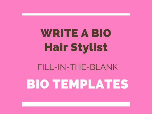 Hair Stylist Bios Samples Fresh How to Write A Bio for A Professional Hair Stylist Free Template