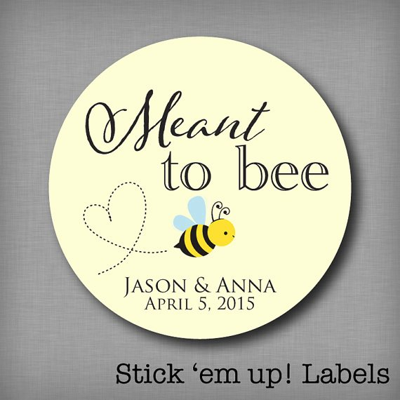 Honey Jar Labels Printable Unique Meant to Bee Honey Favor Labels Meant to Be Stickers Mason Jar