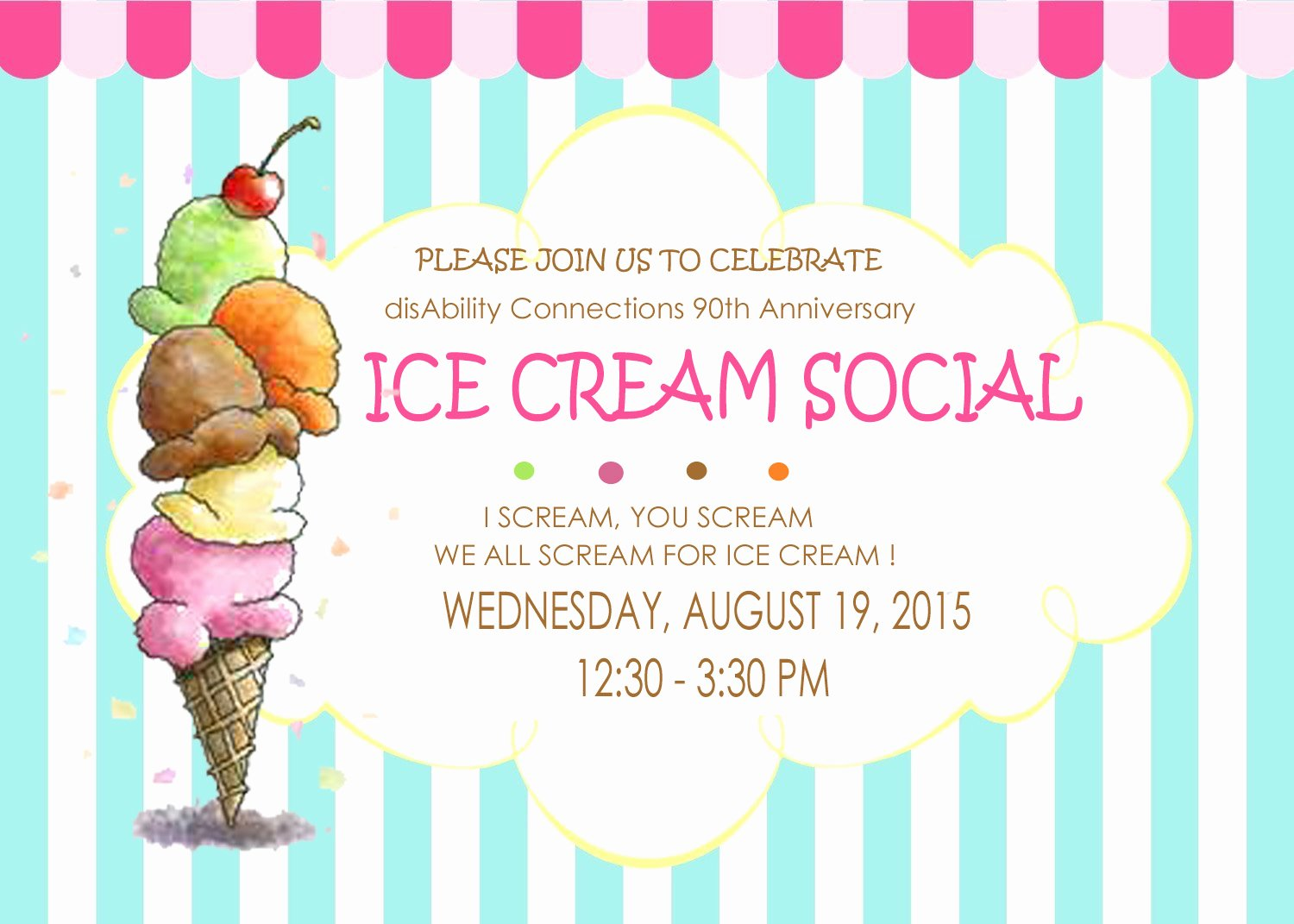 Ice Cream social Flyer Awesome Disability Connections Inc Ice Cream social 90th Anniversary Celebration
