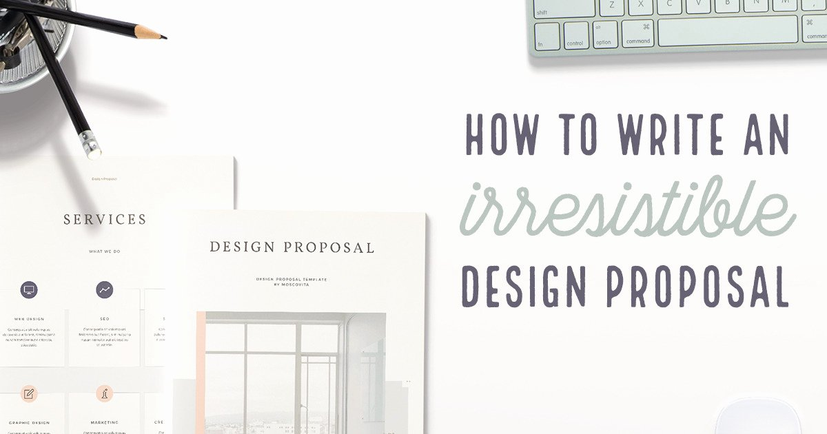 Interior Design Proposal Templates Beautiful How to Write A Design Proposal the Ultimate Guide Creative Market Blog