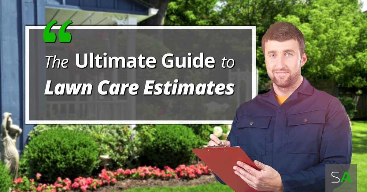Lawn Care Estimate form Awesome the Ultimate Guide to Our Free Lawn Care Estimate Template