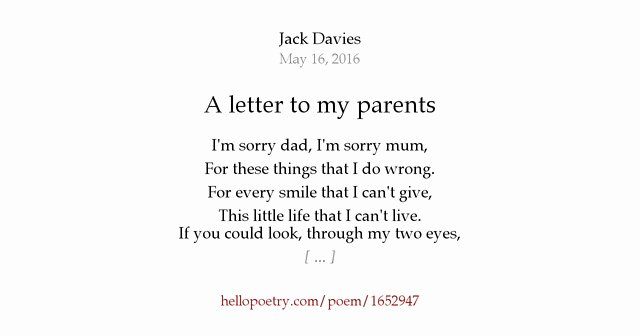 Letter to My Parents Beautiful A Letter to My Parents by Jack Davies Hello Poetry