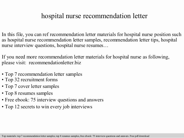 Letters Of Recommendations for Nurses Elegant Hospital Nurse Re Mendation Letter