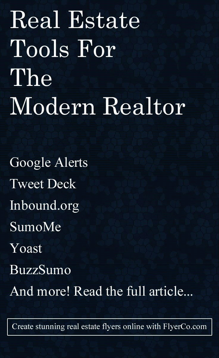 Modern Real Estate Flyers New Real Estate tools for the Modern Realtor Real Estate Marketing Blog