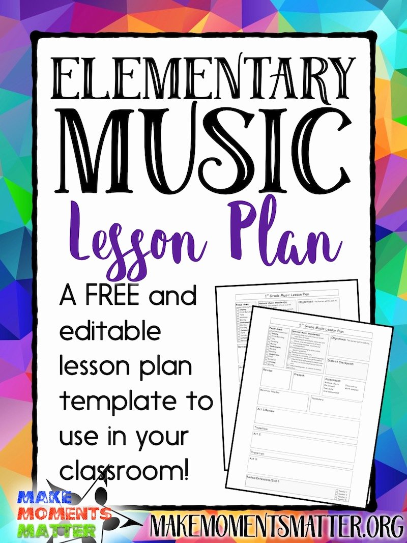 Music Lesson Plan Template Inspirational Free My Elementary Music Lesson Plan Template Make Moments Matter