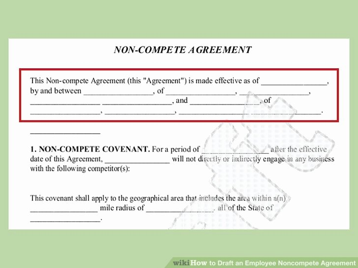 Non Compete Agreement Texas Template Elegant How to Draft An Employee Non Pete Agreement 13 Steps