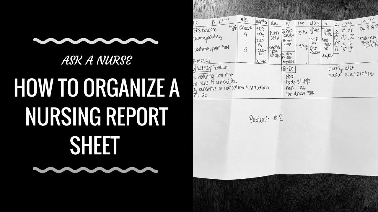Nursing Time Management Sheet Lovely How to organize A Nursing Report Sheet
