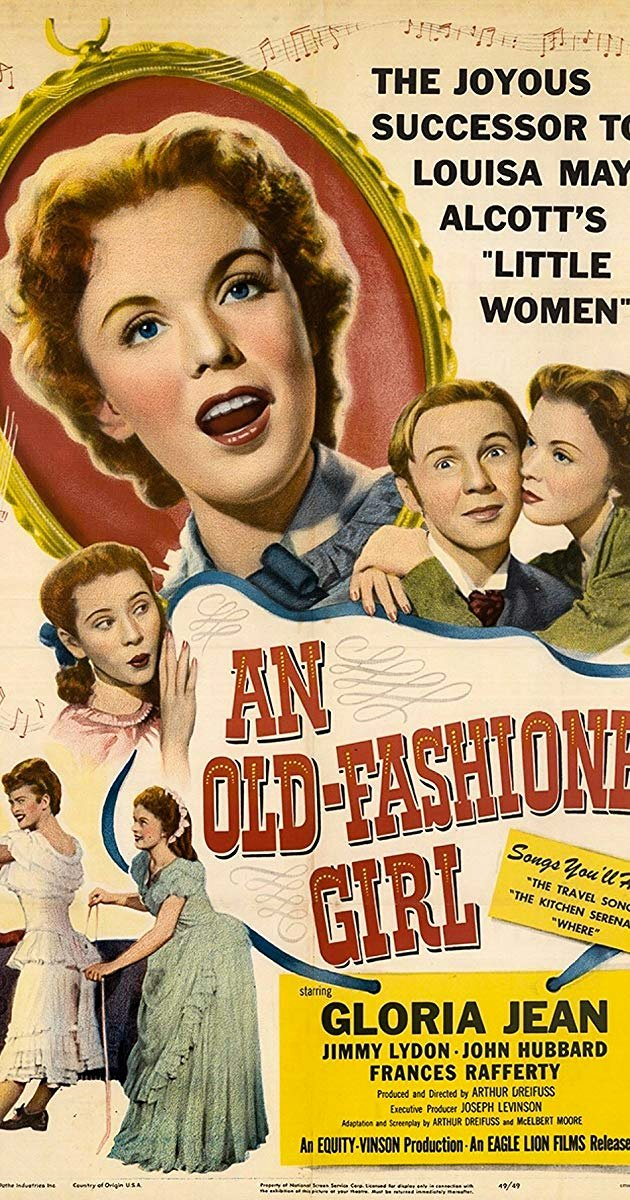 Old Fashioned Movie Ticket Lovely An Old Fashioned Girl 1949 Imdb