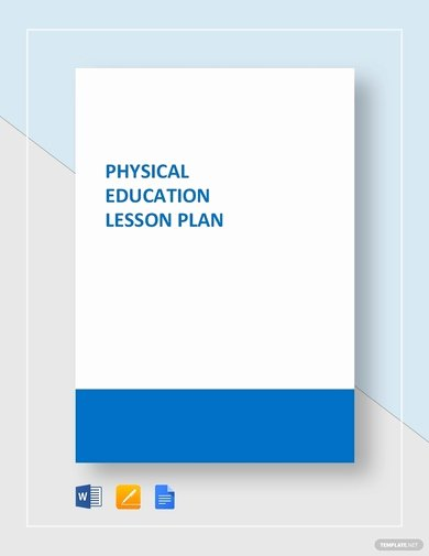 Phys Ed Lesson Plan Template Unique Free 10 Physical Education Lesson Plan Examples and Templates [download now] Google Docs Ms