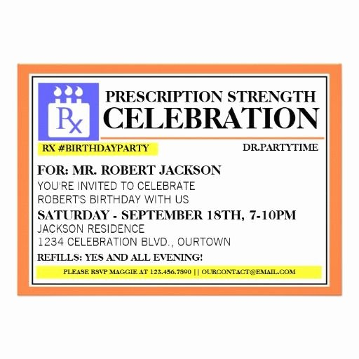 Pill Bottle Label Template Lovely Funny Prescription Label Party Invitations