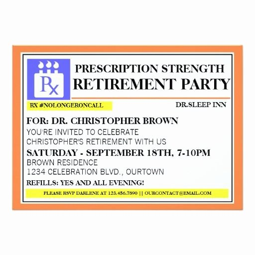 Pill Bottle Labels Templates Best Of Fun Prescription Label Retirement Invitations Zazzle Retirement Party
