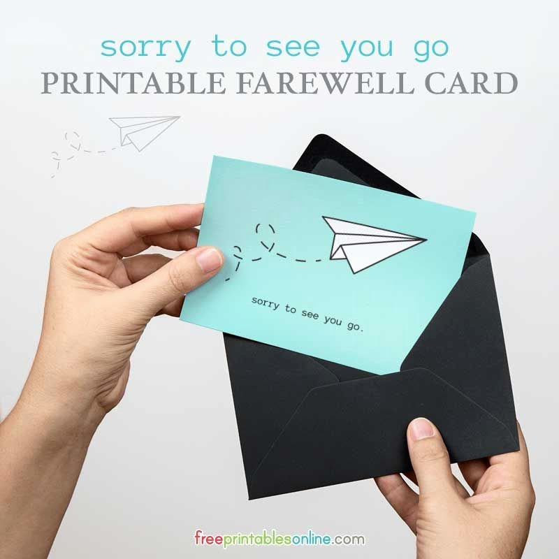 "Printable Going Away Card Unique A Free Printable Farewell Card with the Text ""sorry to See You Go"" Beneath A Hand Illustrated"